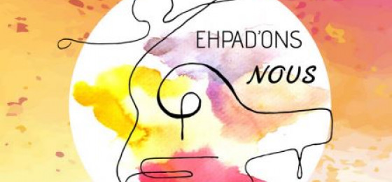 ehpad'ons nous