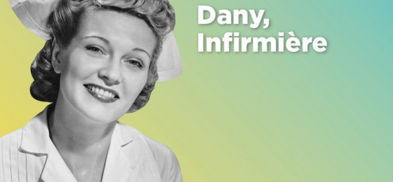 Episode 1, Dany infirmière
