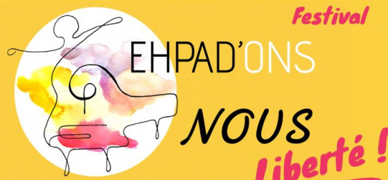 Festival ehpad'ons nous